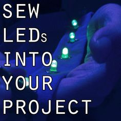 Picture of Sew LEDs into your Project!