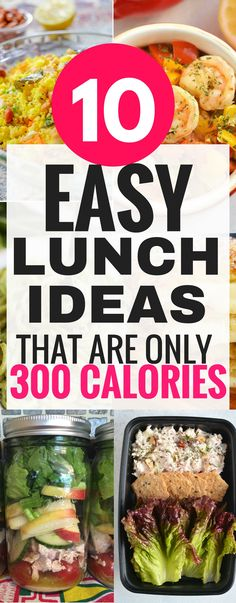 These easy 300 calorie lunch ideas are THE BEST! I'm so glad I found these 300 lunch ideas that I can use for work, meal prep and so much more. These are a great way to help me kick start my weight loss journey this year! Pinning this for later! #lunch #food #healthyliving #healthy #healthy