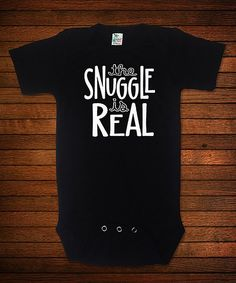 Black 'The Snuggle is Real' Bodysuit - Infant #allthebabythings #onesies #affiliate