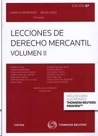 Lecciones de derecho mercantil. Volumen II / Aurelio Menéndez, Ángel Rojo (directores) ; Rodrigo Uría ...[et al.] ; coordinación, María Luisa Aparicio.. -- 12ª ed.. -- Cizur Menor (Navarra) : Civitas - Thomson Reuters, 2014