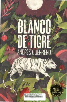 Guerrero, Andrés. Blanco de tigre. Boadilla del Monte : SM, 2019 Tapas, Comic Books, Comics, Illustration, Instagram, Products, Warriors, White People, Libros
