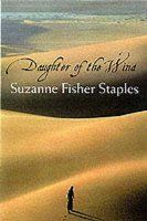 Daughter Of The Wind - Suzanne Fisher Staples Pakistani Culture, Muslim Culture, Middle School Books, Middle School English, Somerset College, College Library, English Reading, How To Be Likeable, Reading Challenge