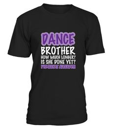 # Dance Brother  .  HOW TO ORDER:1. Select the style and color you want:2. Click Reserve it now3. Select size and quantity4. Enter shipping and billing information5. Done! Simple as that!TIPS: Buy 2 or more to save shipping cost!Paypal | VISA | MASTERCARDDance Brother  t shirts ,Dance Brother  tshirts ,funny Dance Brother  t shirts,Dance Brother  t shirt,Dance Brother  inspired t shirts,Dance Brother  shirts gifts for Dance Brother s,unique gifts for Dance Brother s,Dance Brother  shirts and…