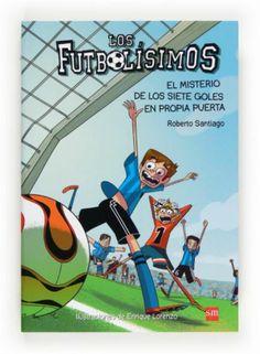 Futbolisimo. El misterio de los siete goles en propia puerta.  Biblionovedades marzo 2014