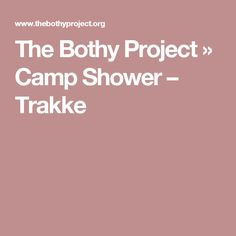 The Bothy Project » Camp Shower – Trakke