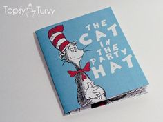 Look at how cute these party invitations are. She made a little Dr Seuss book as the invitation and it all rhymes and everything!