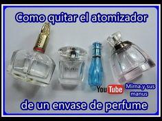 Como quitar Atomizador de Perfumes Mirna y sus manus. How to remove pe. Bottle Vase, Glass Bottles, Perfume Atomizer, Perfume Bottles, Diy Glasses, Ideas Para Fiestas, Cardboard Crafts, Flask, Glass Art