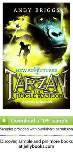 'Tarzan: The Jungle Warrior' by Andy Briggs - Download a free ebook sample and give it a try! Don't forget to share it, too.