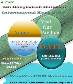 Win-Win CRM Solutions is proud to announce that we will be participating in the 5th Bangladesh Buildcon International Expo 2019. This is a great opportunity to showcase our innovations to a wider range of  audiences.   We urge you to visit us at our Pavilion.   The event details are given below:   Event: Bangladesh Buildcon International Expo-2019 Venue: International Convention City, Basundhara. Date: 20,21,22 june, 2019 Time: 10am-6pm. Pavilion, Opportunity, Innovation, June, City, Cities, Sheds, Cabana