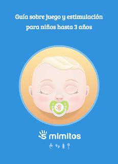 Renacuajos Infantil: Guía breve sobre juego y estimulación para niños hasta 3 años