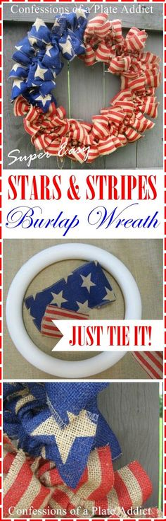 Tie concept for different wreath ideas. Stars and Stripes Burlap Wreath.Just Tie It! Patriotic Crafts, Patriotic Wreath, July Crafts, Patriotic Decorations, Summer Crafts, 4th Of July Wreath, Burlap Crafts, Wreath Crafts, Diy Wreath