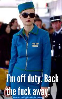 off duty. I'm not working this flight I'm commuting home Aviation Quotes, Aviation Humor, Airline Humor, Airline Tickets, Flight Attendant Humor, Pilot Humor, Snowmobile Tours, Come Fly With Me, Jet Lag