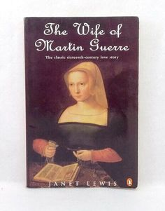 The Wife of Martin Guerre by Janet Lewis classic novel textbook used paperback