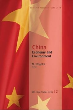China...  India's Observer Research Foundation (ORF) has been closely following China's emergence on the global centre stage as a military and economic superpower,,,  http://www.eurospanbookstore.com/