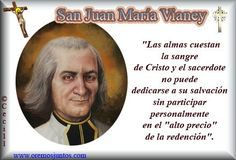 BLOG CATÓLICO DE ORACIONES Y DEVOCIONES CATÓLICAS: PENSAMIENTO DE SAN JUAN MARÍA VIANNEY, EL SANTO CU...