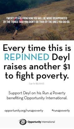 Deyl is running 6 marathons in 6 days for @Opportunity International. Every time this is repinned, Deyl raises another dollar to fight poverty. Share his adventure #run4poverty #sahararace
