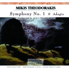 Theodorakis: Symphony No. 1 & Adagio par Polina Ivanova