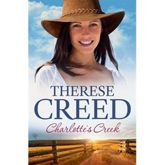 """Read """"Charlotte's Creek"""" by Therese Creed available from Rakuten Kobo. After a couple of years working in a privileged private school, Lucy Francis yearns for adventure. So when she hears abo. Romance Authors, Romance Books, Private School, Book Lists, My Books, Audiobooks, Fiction, This Book, Charlotte"""