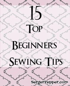 A while ago I was sharing this on TitiCrafty: my 15 Top Beginner's Sewing Tips...because Sewing is Fun ;) I'm sharing it here, just in case you missed it!   This post is part of the Sew Basic Series (remember the fabrics 101 + heatpad  and the