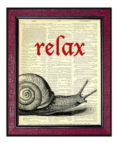 SNAIL / RELAX  Book Page Art Dictionary Print Antique Dictionary Art Print Recycled Art Print Old Book Print Snail Art. $9.00, via Etsy.