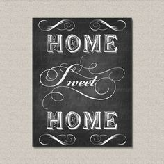 PRINTABLE Chalkboard Art Home Sweet Home Digital Download for Iron on Transfer Fabric Pillows Tea Towel DT1314
