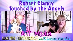 At nineteen, Robert Clancy had an extraordinary divine spiritually transformative experience that greatly altered  his body, his health, his mind and the rest of his life. In 2012 he started the Ro…
