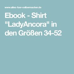 "Ebook - Shirt ""LadyAncora"" in den Größen 34-52"