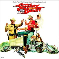 """Smokey And The Bandit"" (1980, MCA).  Music from the movie soundtrack."