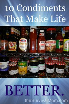 10 Condiments That Make Life Better | via www.TheSurvivalMom.com