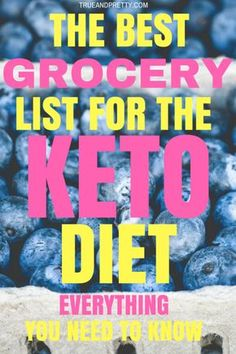 Looking to try the keto diet? But don't know where to start? Check out this keto diet grocery list that will help yoyu lose that stubborn belly fat in no time.
