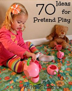 70 Ideas For Pretend Play. Play-based activities are the best for teaching all kinds of skills...from fine motor to speech and social skills to visual perception and coordination skills