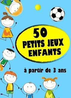 50 petits jeux, de 5 à 20 minutes chacun, pour les enfants à partir de 3 ans et à partir de 2 joueurs !! 2 Joueurs, 20 Minutes, Pre School, Games For Toddlers, Craft Activities For Kids, Kids Boxing, Nursery Rhymes, Babysitting, Diy Organization