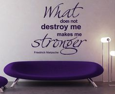 What does not destroy me, Makes me stronger wall art decal Sticker  Quote in vinyl decal for wall decoration.