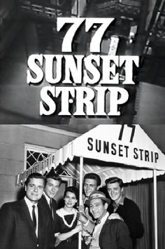 """77 SUNSET STRIP (Warner, 6 seasons,1958-1964). Stuart """"Stu"""" Bailey (Efrem Zimbalist, Jr.) Jeff Spencer (Roger Smith) Gerald """"Kookie"""" Kooson III (Edd Byrnes) 77 Sunset Strip was a 60 minute drama series about two  private detectives who worked in Los Angeles. Often, their buddy """"Kookie,"""" a valet parking attendant at the restaurant next door, would lend them a hand on a case. Later, he quit his parking job to join the detective agency. Awards: Nominated for 2 Primetime Emmys. Another 2 wins."""