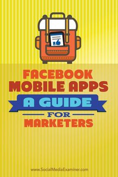 Do you manage your Facebook marketing on the go?  Facebook mobile apps make it easier than ever for marketers to manage their pages and respond to customers in real time from their mobile device.  In this article, youll discover the key things marketers