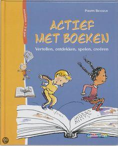 """Actief Met Boeken Het boek wil een aanzet geven aan kinderen van 2 tot 8 jaar om te lezen. Door op een speelse manier met boeken om te gaan, door te tekenen, te praten, dingen uit te beelden en te fantaseren hoopt de gebruiksvriendelijk en overzichtelijk boek boordevol tips en leuke ideetjes om te """"spelen"""" met boeken."""