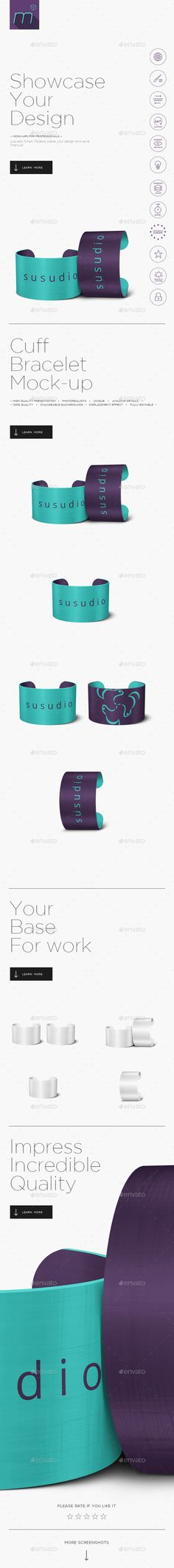 Cuff Bracelet Mock-up by BlackMocca About If you are searching mock-ups for professionals, your search ends here. Mockups made by mesmeriseme_cube allow you to showc