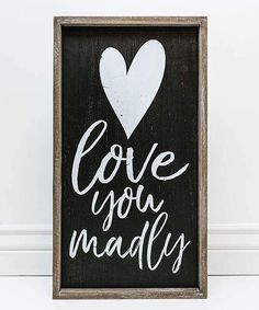 22'' 'Love You Madly' Framed Wall Sign, Wall Art, Rustic Home Decor, Wall Decor #affiliate #wallsigns #home