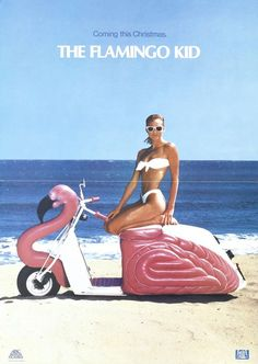 The Flamingo Kid (teaser poster) 1984-Mada needs this scooter!