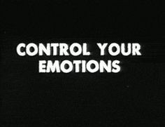 The lesson from this quote for me is that emotions affect my thinking and can hinder me from focus. I must train my mind to control my emotions, or my emotions will control me. Weight Loss Plans, Fast Weight Loss, Reduce Weight, How To Lose Weight Fast, Mantra, Erich Von Stroheim, Jace Lightwood, Yennefer Of Vengerberg, Ex Machina