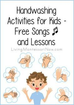 Free songs, printables, and other resources for teaching handwashing skills for kids at a variety of ages; post includes Montessori lesson ideas