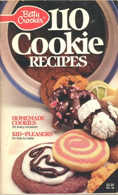 Betty Crocker 110 Cookie Recipes -- 1987