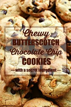 Chewy Butterscotch Chocolate Chip Cookies with a Secret Ingredient | ©homeiswheretheboatis.net #cookies #recipes