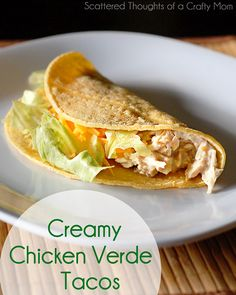 Creamy Chicken Verde Tacos in the Crock Pot Ingredients:  +/- 2 lbs boneless skinless chicken breasts 10 oz of salsa verde 3/4 block of low fat cream cheese optional ( 1 or 2 12 oz can of diced green chiles)