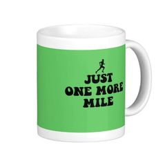 Just one more mile mug