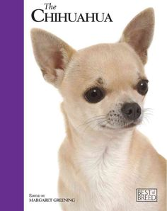 The Chihuahua is one of the most popular breeds of dog, and here at last is a book to do it justice. The 'Best Of Breed' series is a ground-breaking truly breed specific book, from the first page to t