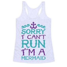 Sorry+I+Can't+Run+I'm+a+Mermaid
