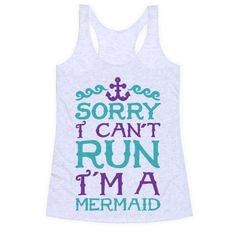 Sorry+I+Can't+Run+I'm+a+Mermaid