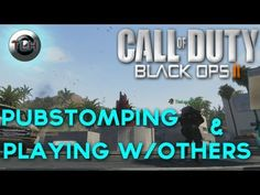 BLACK OPS 2 : Pubstomping & Playing w/Others ! (Double Swarm)