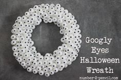 Googly Eyes Halloween Wreath: Easy DIY with Ping Pong Balls and Wreath form. - No. 2 Pencil